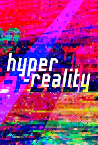 Hyper-reality poster