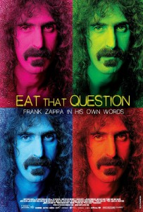 Eat That Question - Frank Zappa in His Own Words poster