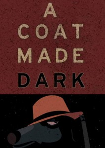 A coat made dark poster