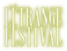 L&#39;&Eacute;trange Festival - Dix-septi&egrave;me &eacute;dition