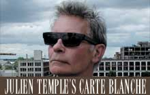 Julien Temple's carte blanche